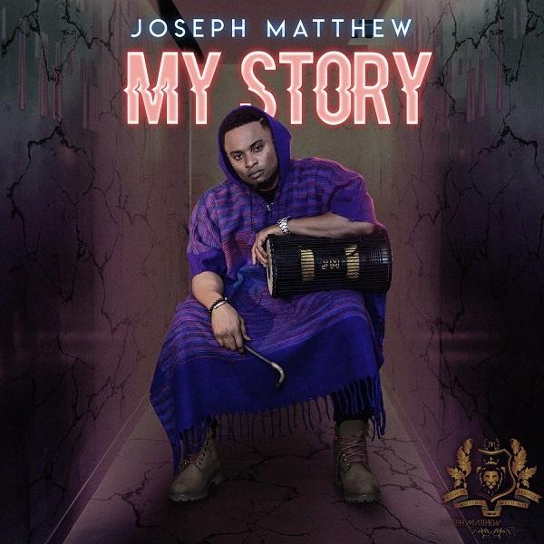 My Story - Joseph Matthew