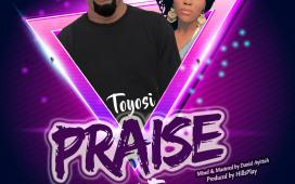Praise Party - Toyosi Ft. Tesharah Briscoe
