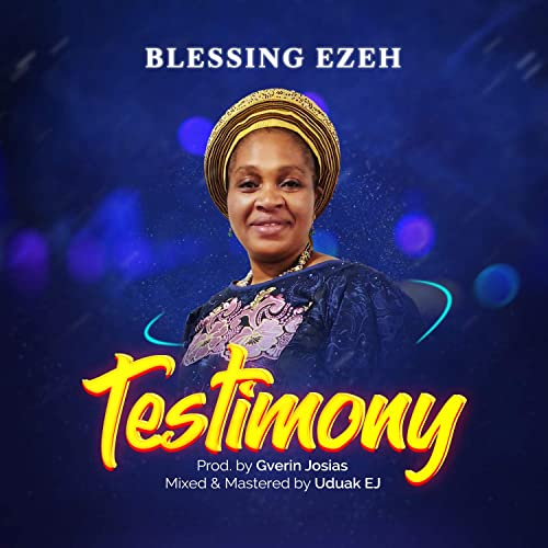 Blessing-Ezeh-Testimony [MP3 DOWNLOAD] Testimony – Blessing Ezeh