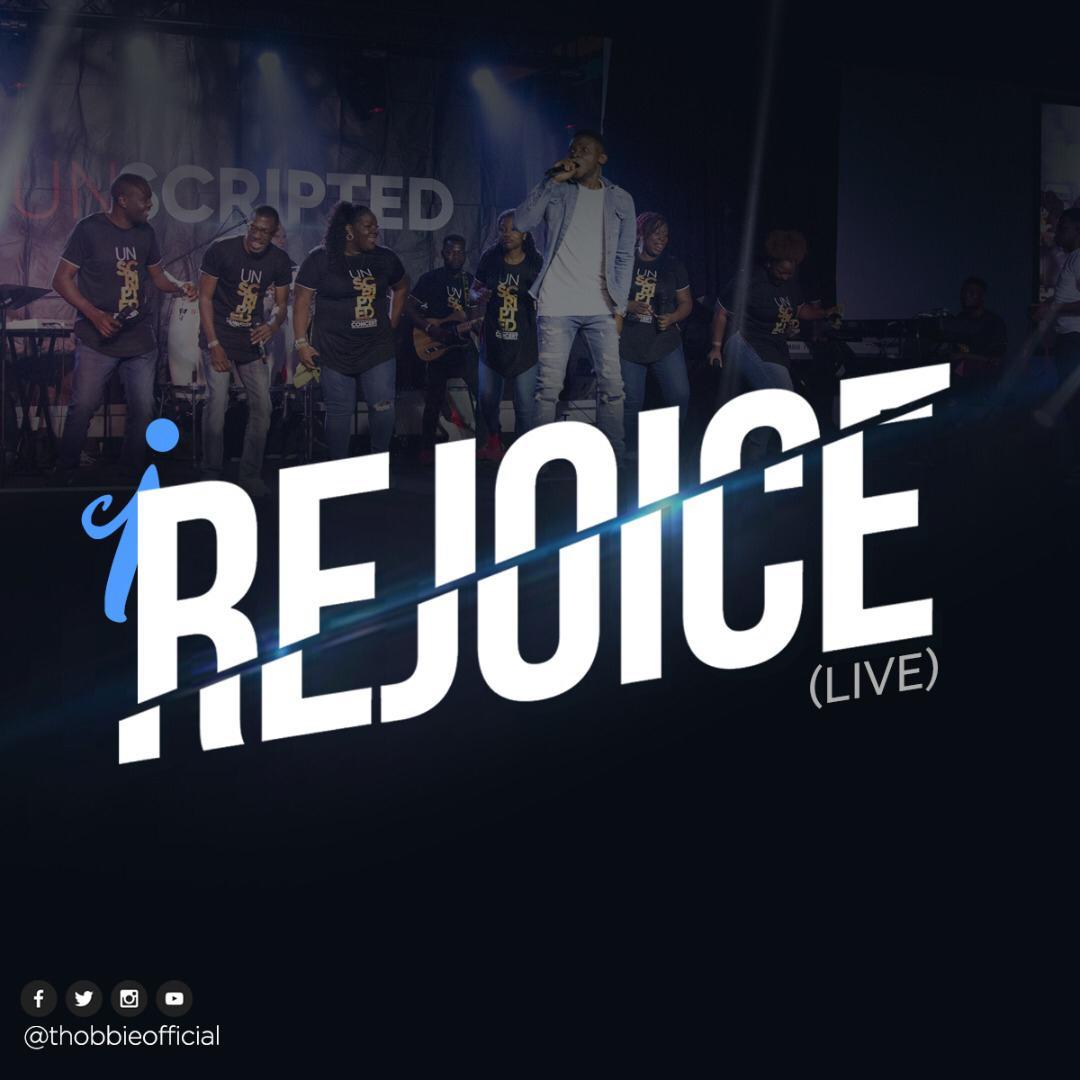 I-Rejoice-Live-Thobbie [Music + Video] I Rejoice (Live) – Thobbie