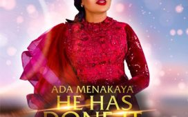 Ada Menakaya – He Has Done It