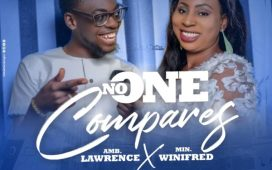 Amb Lawrence x Min. Winifred - No One Compares
