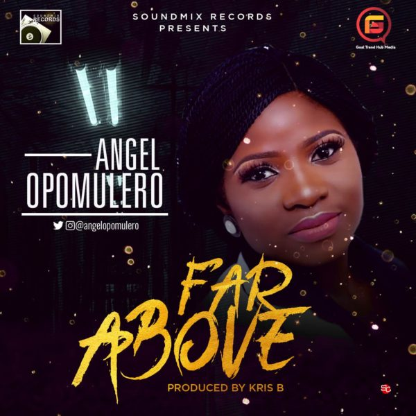 Angel Opomulero - Far Above