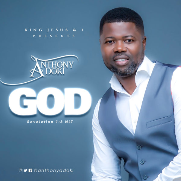 Anthony Adoki - God
