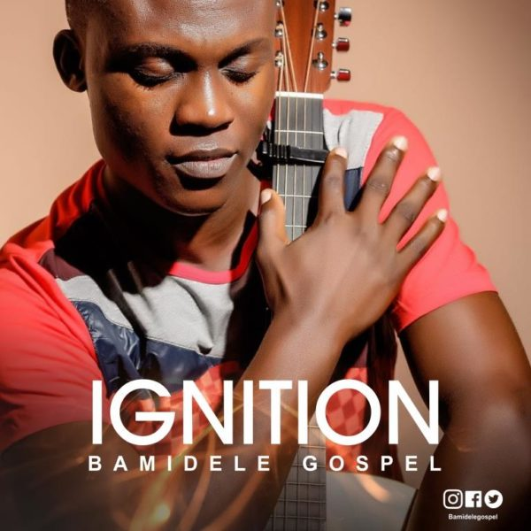 Bamidele Gospel - Ignition