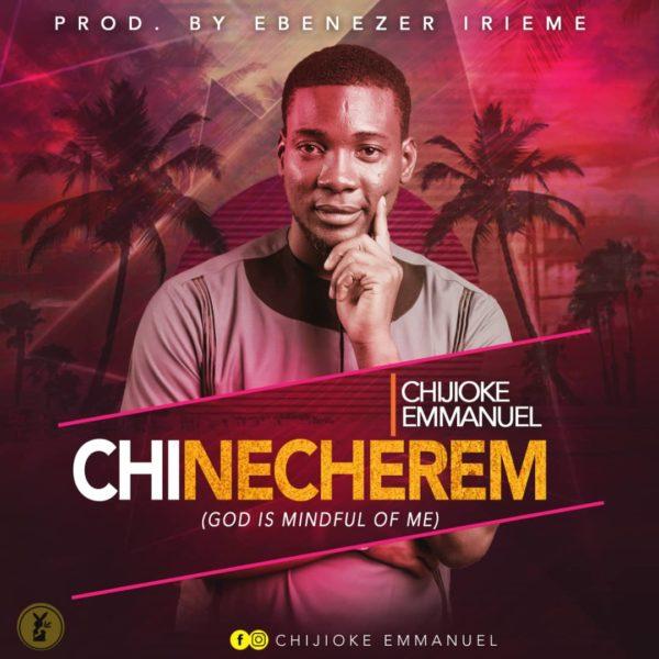 Chijioke Emmanuel - Chinecherem