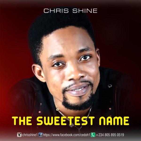 Chris Shine - The Sweetest Name