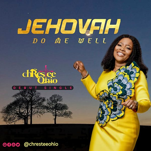 Christie Ohio - Jehovah Do Me Well