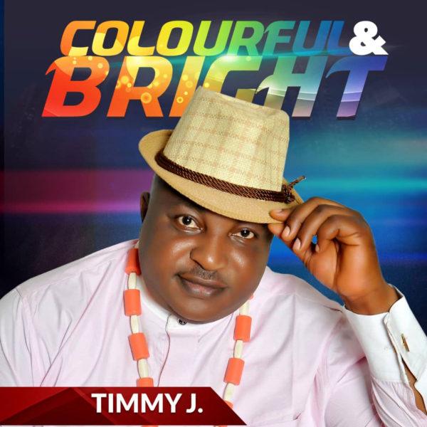 Colourful & Bright - Timmy J
