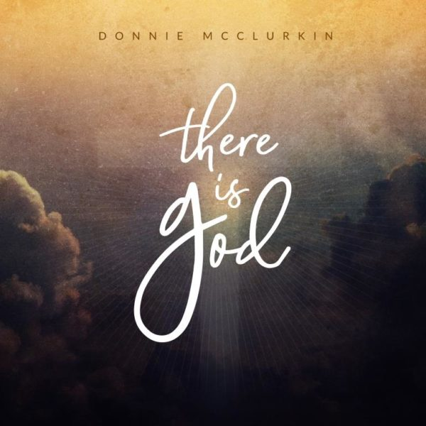 Donnie-McClurkin-There-Is-God [MP3 DOWNLOAD] Donnie McClurkin – There Is God