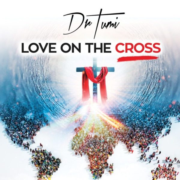 """Dr-Tumi-Jesus-You%E2%80%99re-My-Life [DOWNLOAD MP3] Dr Tumi – """"Jesus You're My Life"""""""