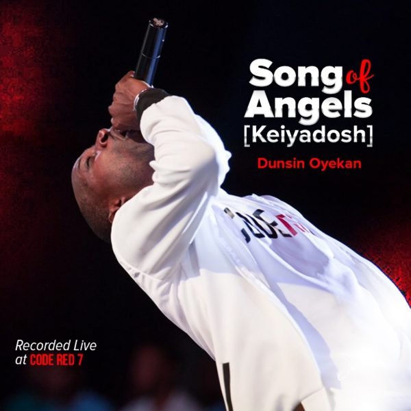 FREE DOWNLOAD] Dunsin Oyekan - Song Of Angels » Gospel Music