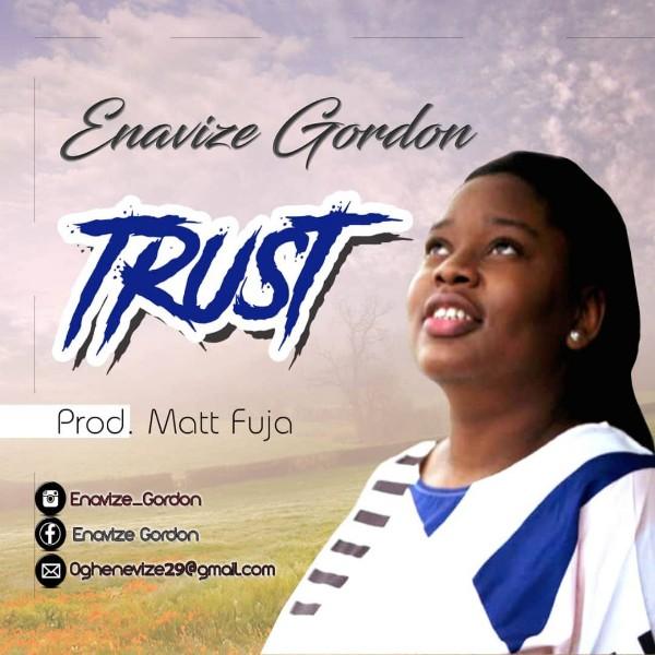 Enavize Gordon – Trust