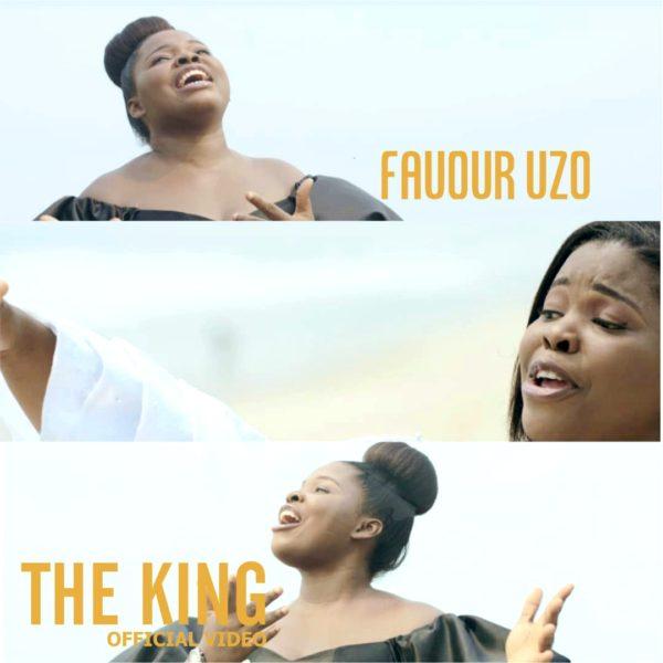"""Favour-Uzo-The-King-Video [Video] Favour Uzo – """"The King"""""""