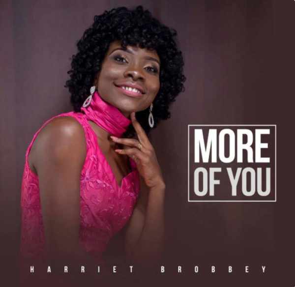 Harriet Brobbey – More Of You