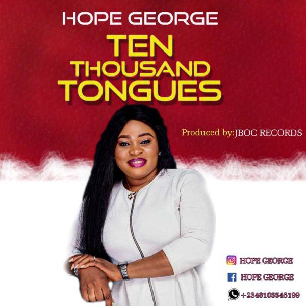 Hope George - Ten Thousand Tongues