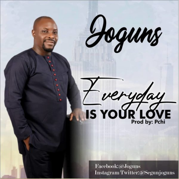 Joguns - Everyday Is Your Love