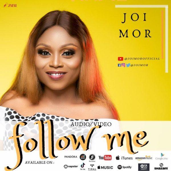 """Joi-Mor-Follow-Me [AUDIO + LYRICS] Joi Mor – """"Follow Me"""""""