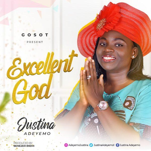 Justina Adeyemo - Excellent God