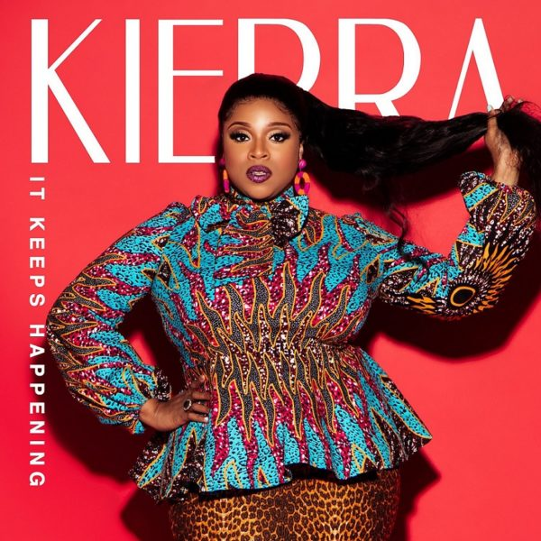 "Kierra-Sheard-It-Keeps-Happening [Video] Kierra Sheard – ""It Keeps Happening"""