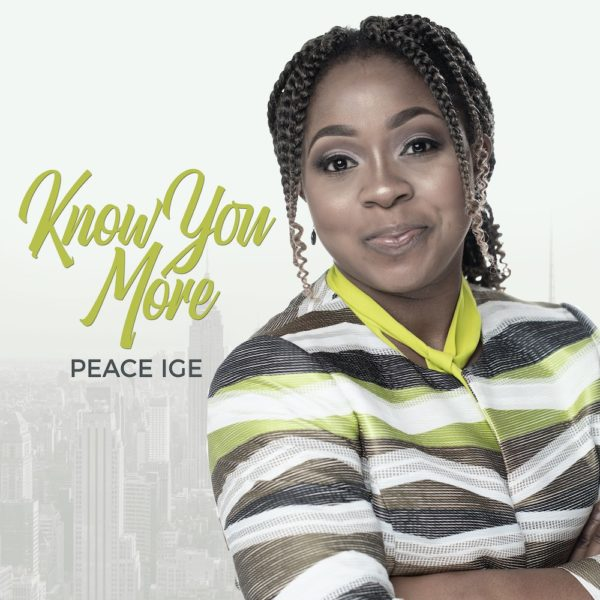 Know You More - Peace Ige