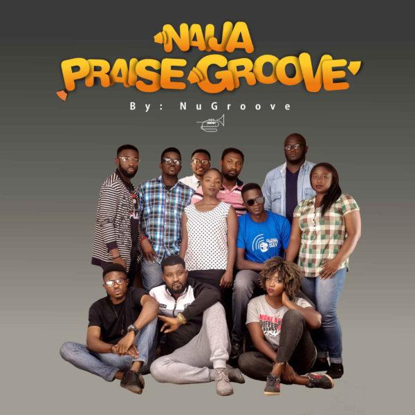 Naija Praise Groove - NuGroove