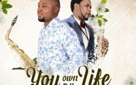 Seunzzy Sax Ft. Beejay Sax - You Own My Life