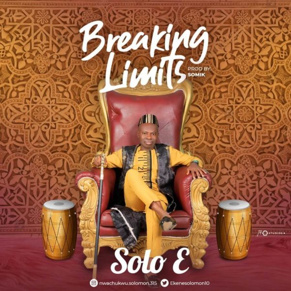 "Solo-E-Breaking-Limits [MP3 DOWNLOAD] Solo E – ""Breaking Limits"""