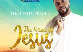 The Unstoppable - The Name Of Jesus