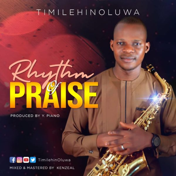 TimilehinOluwa - Rhythm Of Praise