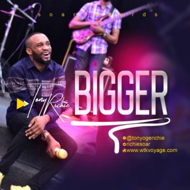 Tony Richie – Bigger (Music + Video)