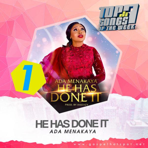 1. Ada Menakaya – He Has Done It