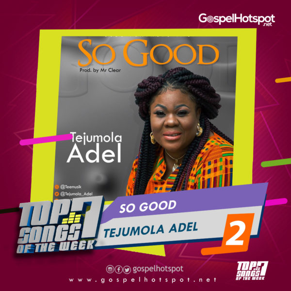 Tejumola Adel – So Good