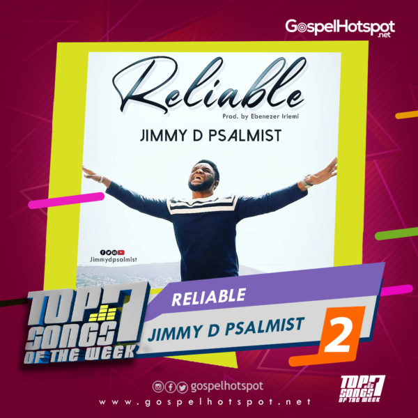 Jimmy D Psalmist – Reliable