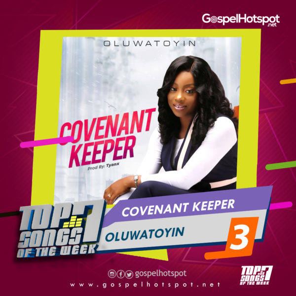 Oluwatoyin – Covenant Keeper