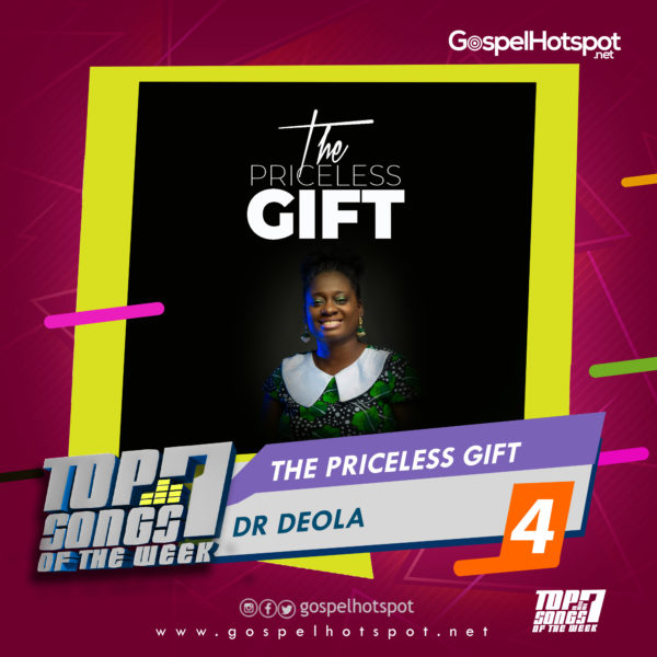 Dr Deola – The Priceless Gift