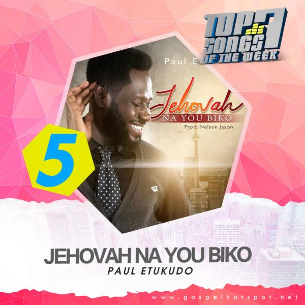 Paul Etukudo – Jehovah Na You Biko