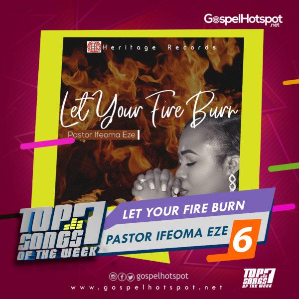 Top 7 Nigerian Gospel Songs Of The Week | 3rd Week Of June, 2019