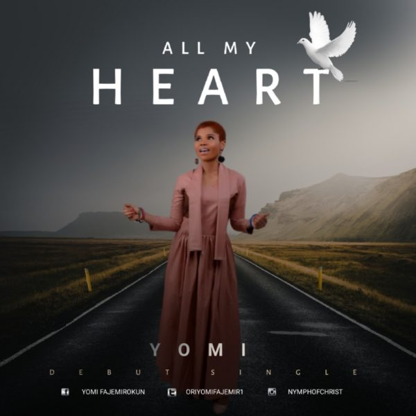 [Music + Lyrics] Yomi – All My Heart