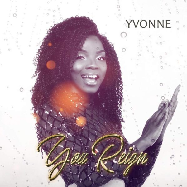 Yvonne - You Reign