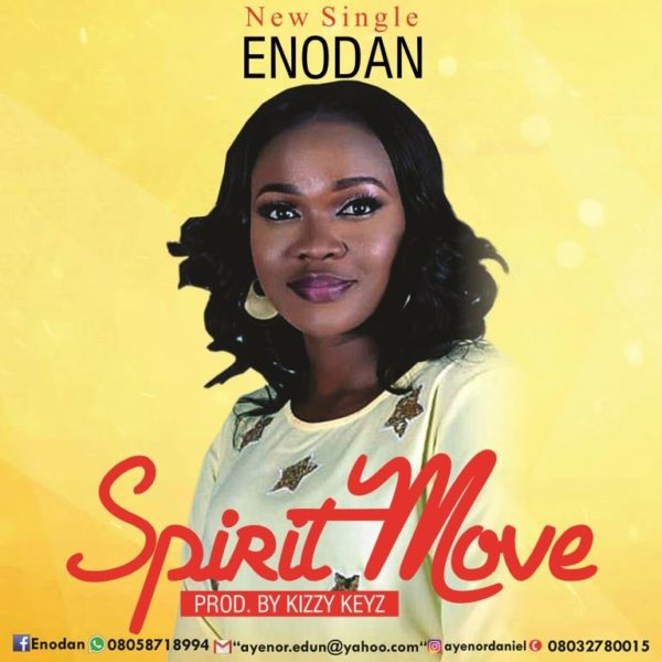 "enodan-spirit-move [Lyrics] Enodan – ""Spirit Move"""