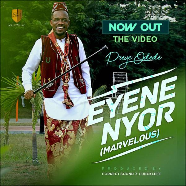 "unnamed-1 [Video] Preye Odede – ""Eyene Nyor"""""