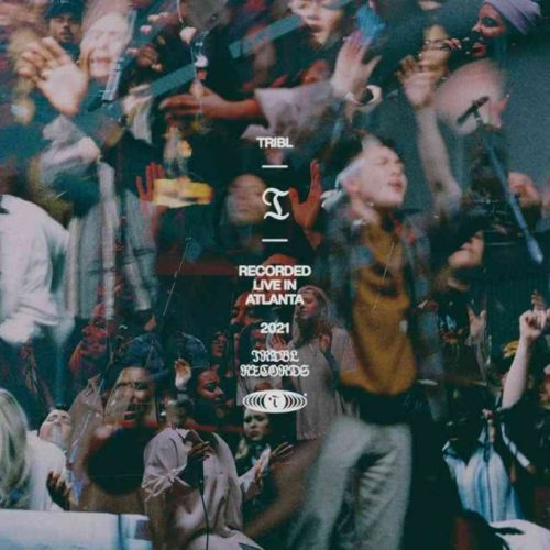 Love Sick by Maverick City Music & Tribl