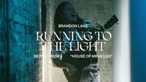 Running To The Light by Brandon Lake