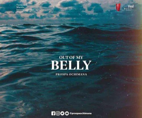 Out Of My Belly by Prospa Ochiman