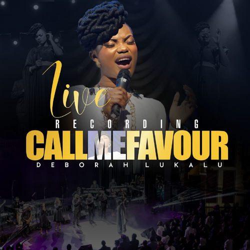Deborah Lukalu- Call Me Favor Lyrics