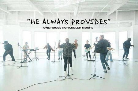 Chandler Moore ft. One House Worship- He Always Provides Lyrics