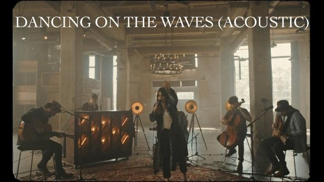 We The Kingdom - Dancing On The Waves Lyrics