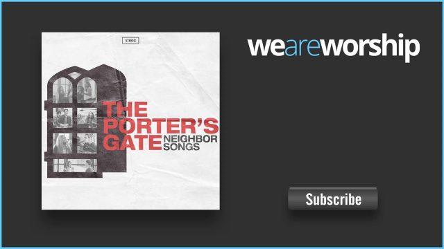 The Porters Gate ft. Josh Garrels - Daughter of Zion Lyrics
