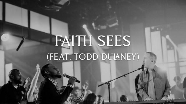 David & Nicole Binion ft. Todd Dulaney - Faith Sees Lyrics